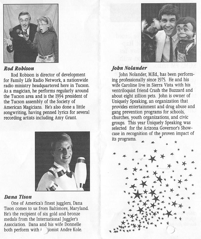 Rod Robison, Dana Tison, John Nolander